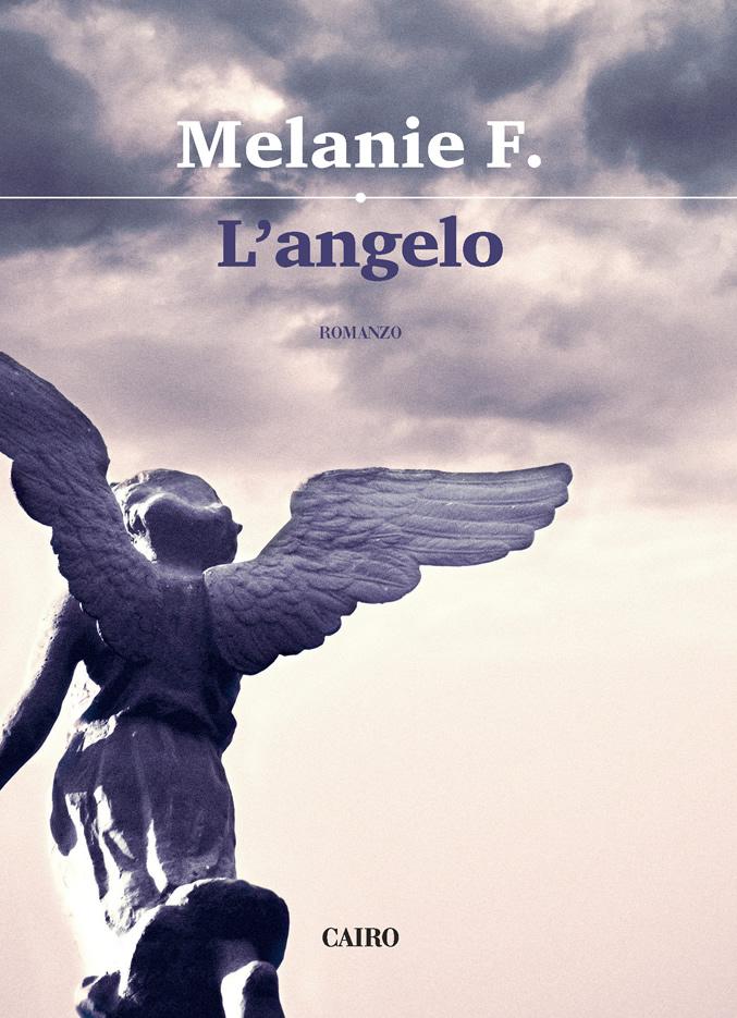 Melanie Francesca, libro romanzo L'Angelo